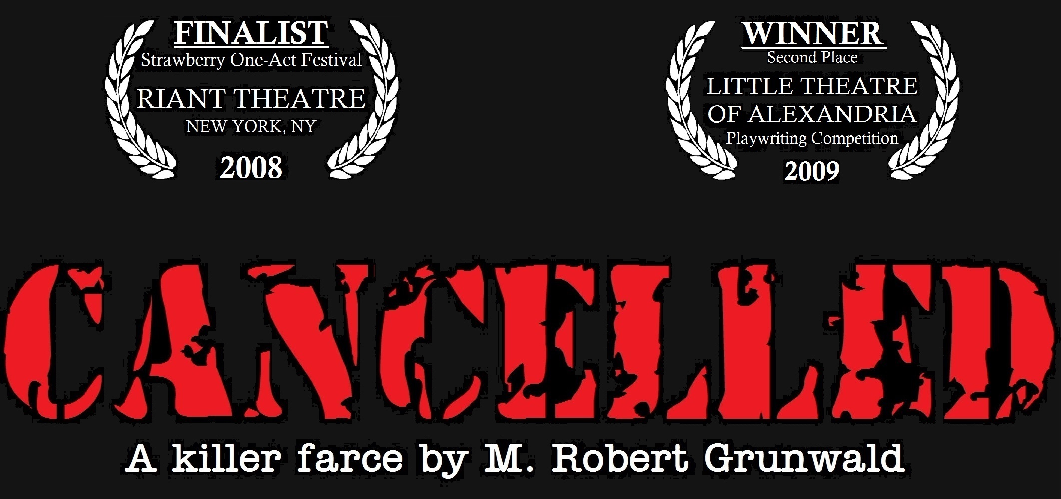 Cancelled - The Play